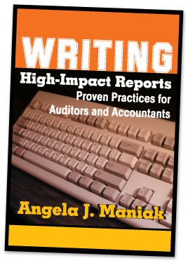 Angela J Maniak, Skill-Builders Press, Books for Business Writing, Quick Tips for Business Writing, Writing high-impact reports